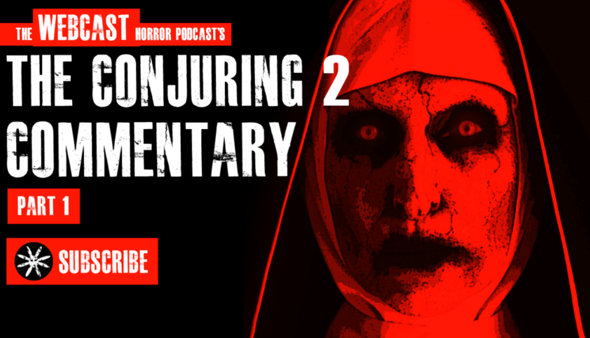 TWHP – The Conjuring 2 Commentary Pt1